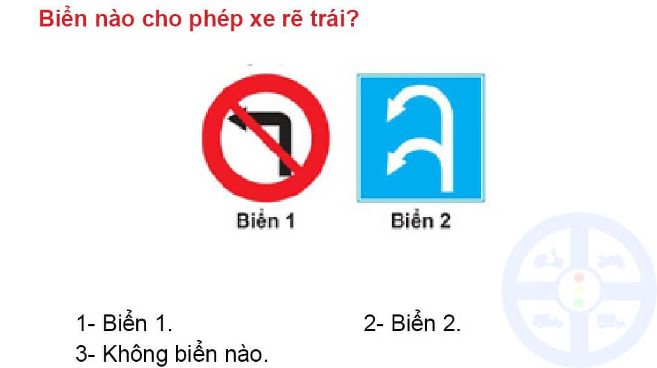 Biển nào cho phép xe rẽ trái?