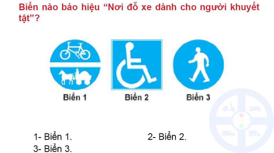 """Biển nào báo hiệu """"Nơi đỗ xe dành cho người tàn tật""""?"""