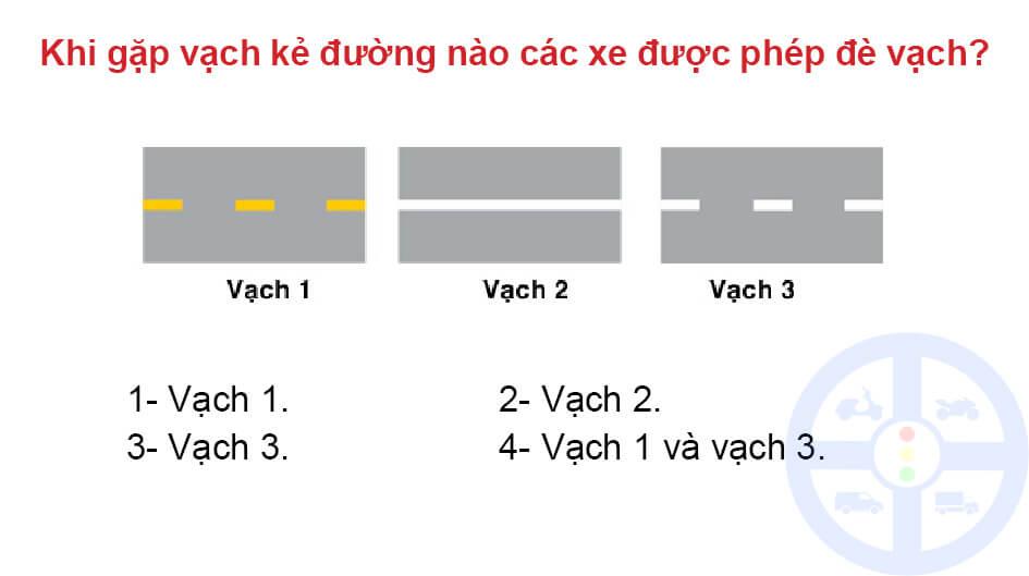 Khi gặp vạch kẻ đường nào các xe được phép đè vạch?